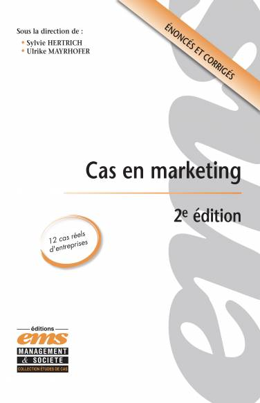 Cas en Marketing 2ème édition